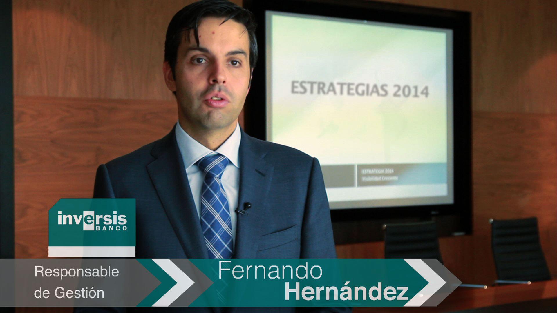 """Fernando Hernández: """"Las rentabilidades de doble dígito serán muy alcanzables en renta variable en 2014"""""""