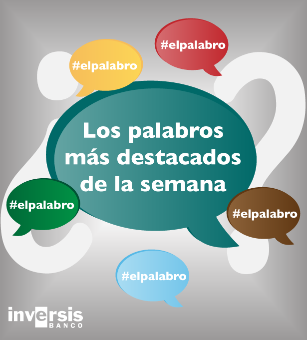 Palabros destacados de la semana: Risk on, risk off y AQR