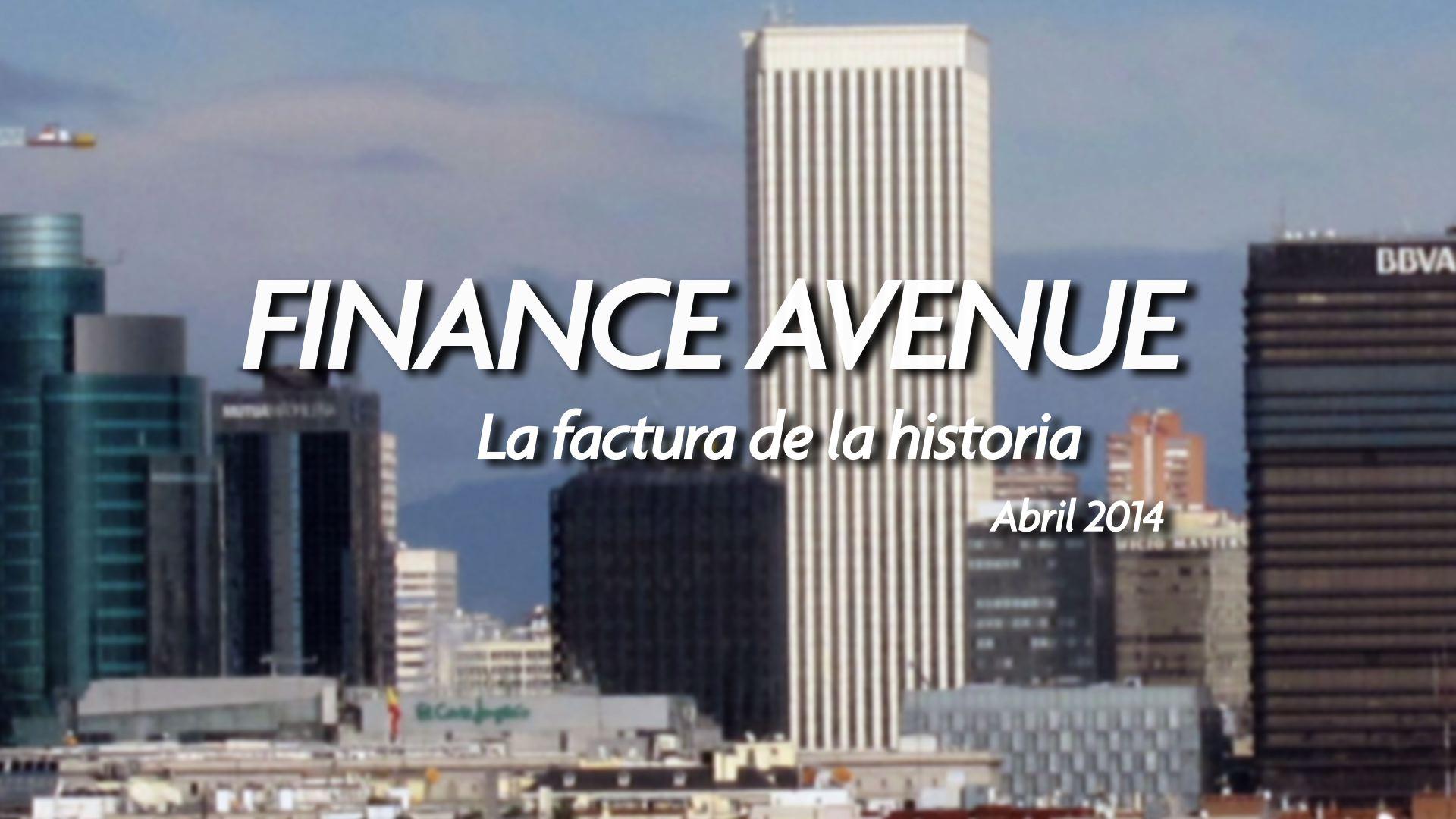 La factura de la Historia #FinanceAvenue