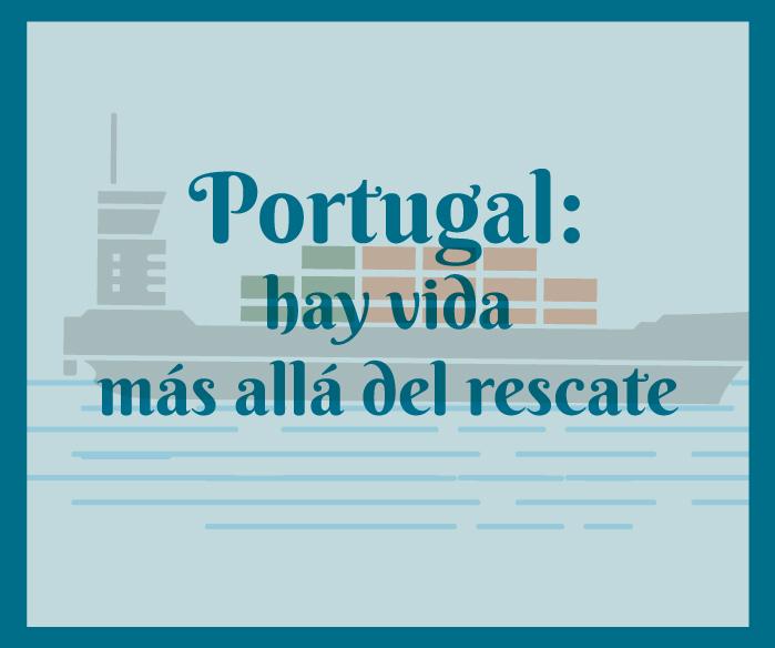 Portugal: hay vida más allá del rescate (infografía)