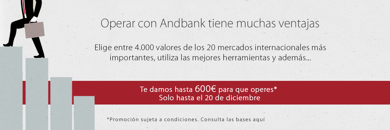 ¡En Andbank te damos hasta 600 euros en comisiones de intermediación para que operes en Bolsa!