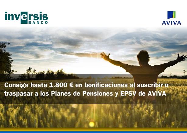 Aviva lanza una promoción de planes de pensiones a través de la Plataforma de Inversis Banco