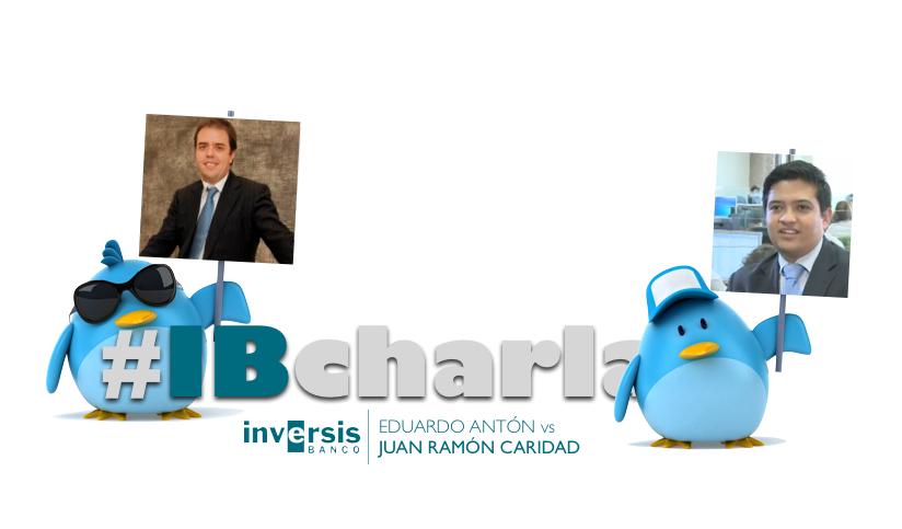 #IBcharla: Eduardo Antón y Juan Ramón Caridad conversarán vía Twitter sobre fondos de inversión y ETFs