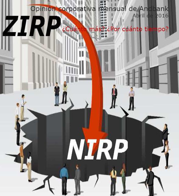 Opinión corporativa abril: ZIRP ¿cuánto más? ¿Por cuánto tiempo?